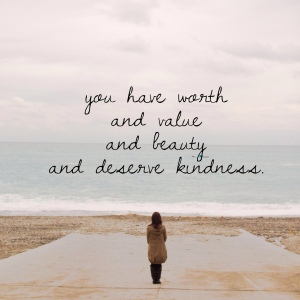 You have worth