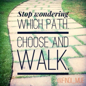 Choose and Walk